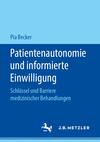 Patientenautonomie und informierte Einwilligung