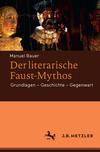 Der literarische Faust-Mythos