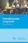 Interaktionale Linguistik