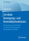 Zervikale Bewegungs- und Kontrolldysfunktionen