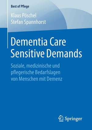 Dementia Care Sensitive Demands