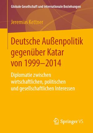 Deutsche Außenpolitik gegenüber Katar von 1999-2014