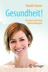 Vergrößerte Darstellung Cover: Gesundheit!. Externe Website (neues Fenster)