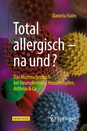 Total allergisch - na und?