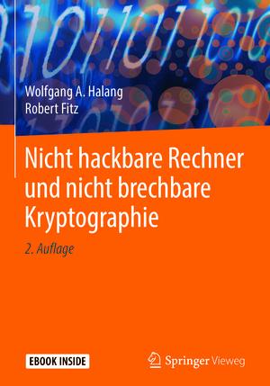 Nicht hackbare Rechner und nicht brechbare Kryptographie