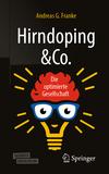Hirndoping & Co.