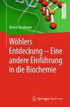 Wöhlers Entdeckung - Eine andere Einführung in die Biochemie