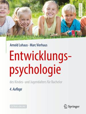 Entwicklungspsychologie des Kindes- und Jugendalters für Bachelor