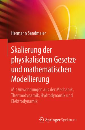 Skalierung der physikalischen Gesetze und mathematischen Modellierung