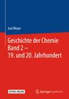 Geschichte der Chemie Band 2 - 19. und 20. Jahrhundert