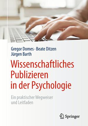 Wissenschaftliches Publizieren in der Psychologie