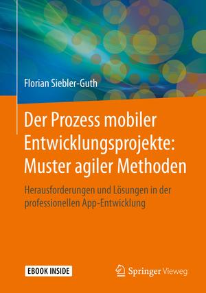 Der Prozess mobiler Entwicklungsprojekte: Muster agiler Methoden