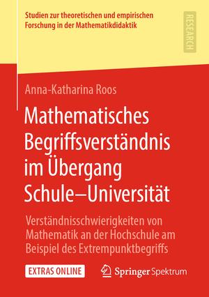 Mathematisches Begriffsverständnis im Übergang Schule-Universität