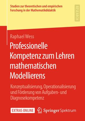 Professionelle Kompetenz zum Lehren mathematischen Modellierens