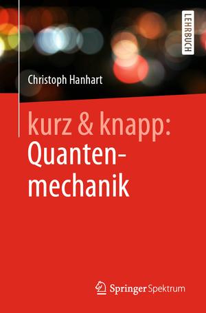kurz & knapp: Quantenmechanik