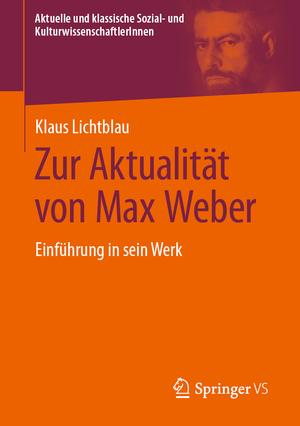 Zur Aktualität von Max Weber