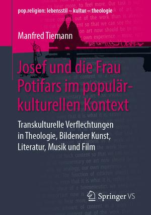 Josef und die Frau Potifars im populärkulturellen Kontext