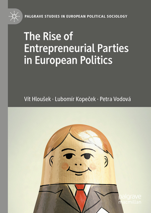 The Rise of Entrepreneurial Parties in European Politics