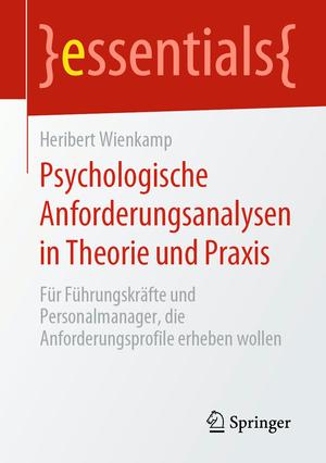 Psychologische Anforderungsanalysen in Theorie und Praxis