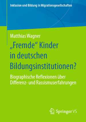 """""""Fremde"""" Kinder in deutschen Bildungsinstitutionen?"""