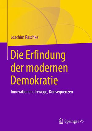 Die Erfindung der modernen Demokratie