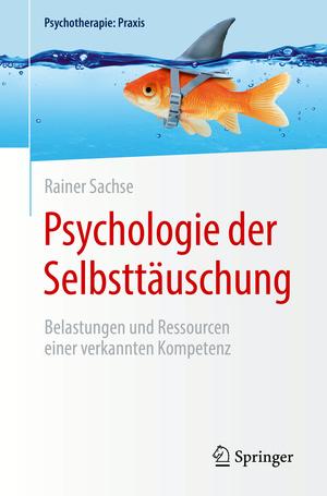 Psychologie der Selbsttäuschung