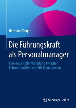 Die Führungskraft als Personalmanager