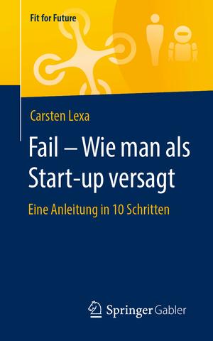 Fail - Wie man als Start-up versagt