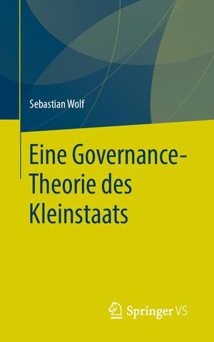 Eine Governance-Theorie des Kleinstaats