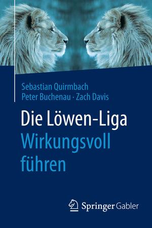 Die Löwen-Liga: wirkungsvoll führen