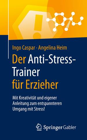 Der Anti-Stress-Trainer für Erzieher