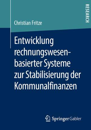 Entwicklung rechnungswesenbasierter Systeme zur Stabilisierung der Kommunalfinanzen