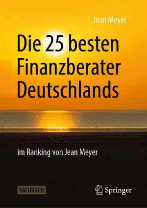 Die 25 besten Finanzberater Deutschlands im Ranking von Jean Meyer