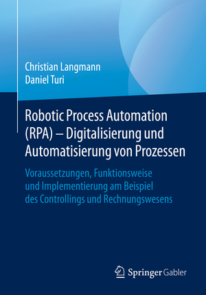 Robotic Process Automation (RPA) - Digitalisierung und Automatisierung von Prozessen