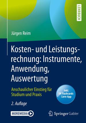 Kosten- und Leistungsrechnung: Instrumente, Anwendung, Auswertung