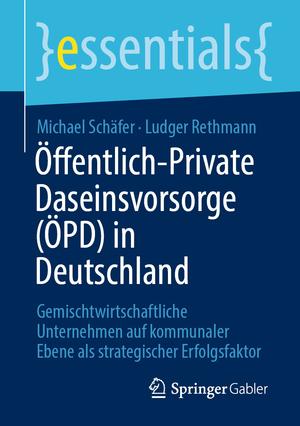Öffentlich-Private Daseinsvorsorge (ÖPD) in Deutschland