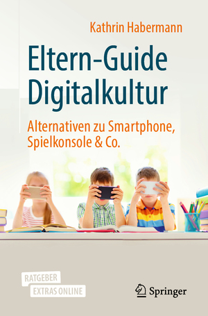 Eltern-Guide Digitalkultur