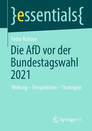 Die AfD vor der Bundestagswahl 2021