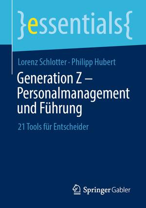 Generation Z - Personalmanagement und Führung