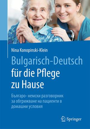Bulgarisch-Deutsch für die Pflege zu Hause