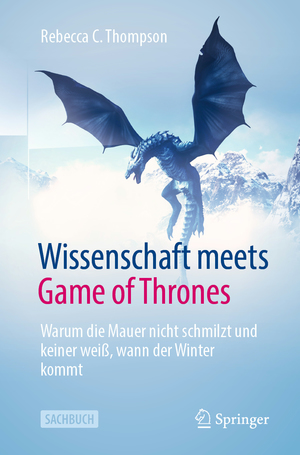 Wissenschaft meets Game of Thrones