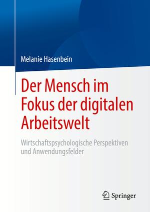 Der Mensch im Fokus der digitalen Arbeitswelt