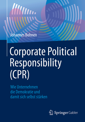 Corporate Political Responsibility (CPR)