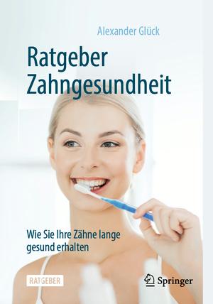 Ratgeber Zahngesundheit