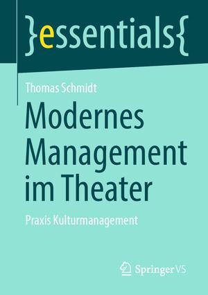 Modernes Management im Theater