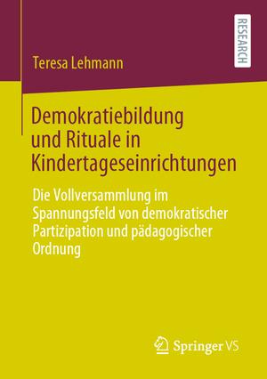 Demokratiebildung und Rituale in Kindertageseinrichtungen