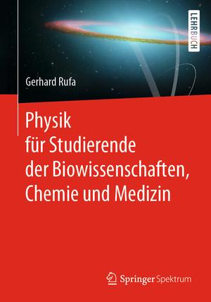 Physik für Studierende der Biowissenschaften, Chemie und Medizin