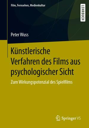 Künstlerische Verfahren des Films aus psychologischer Sicht