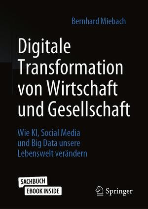 Digitale Transformation von Wirtschaft und Gesellschaft