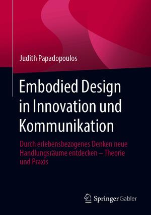 Embodied Design in Innovation und Kommunikation